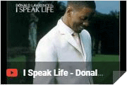 I Speak Life - Donald Lawrence