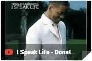 I Speak Life - Donald Lawrence